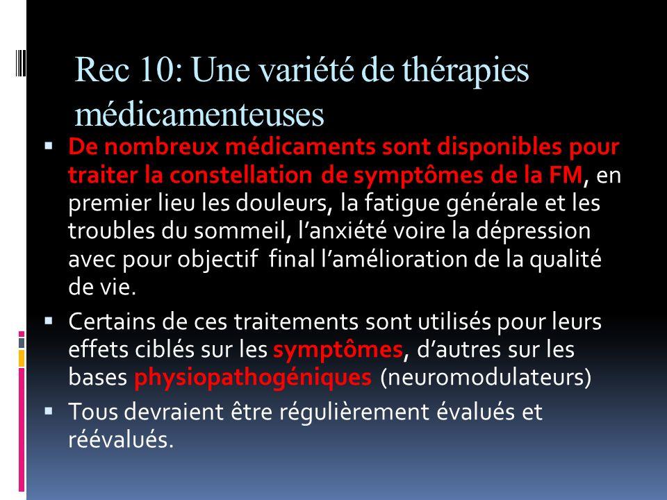 Rec 10: Une variété de thérapies médicamenteuses