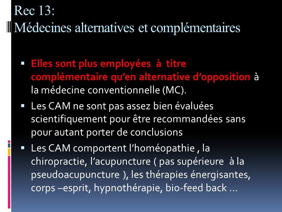 Rec 13: Médecines alternatives et complémentaires