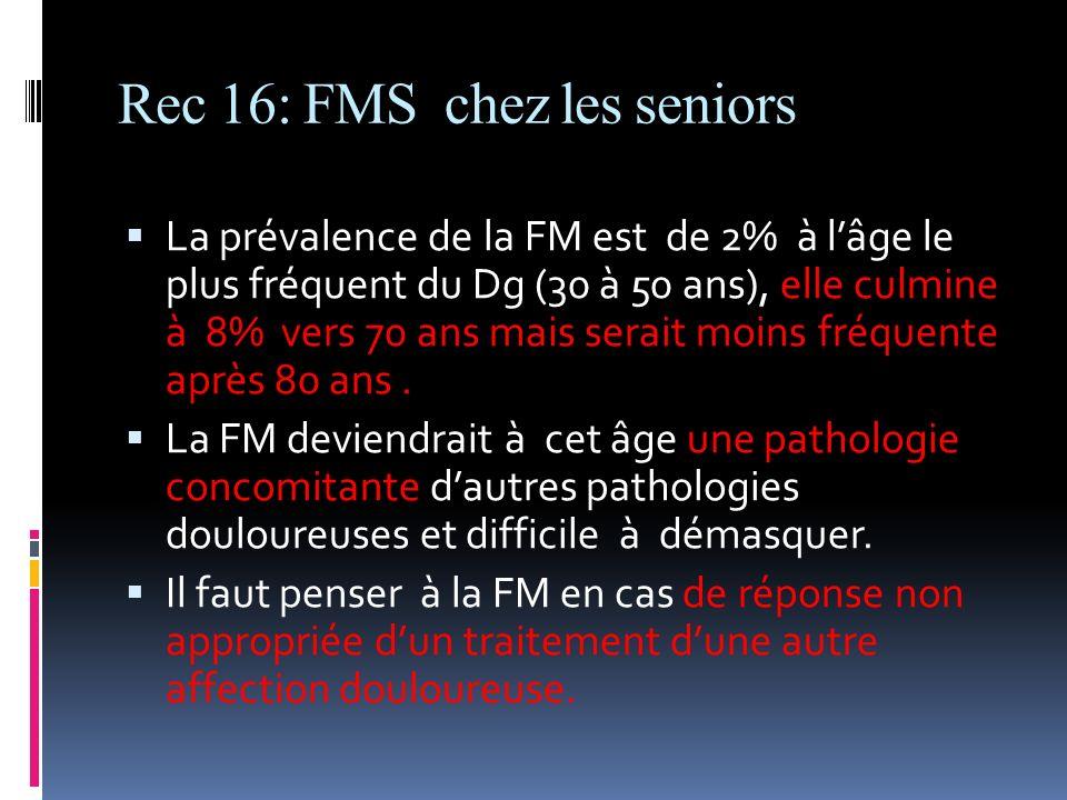 Rec 16: FMS chez les seniors