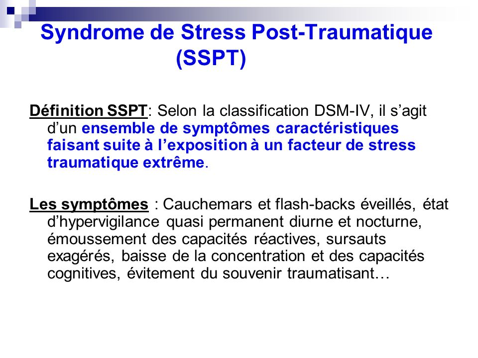 Syndrome de Stress Post-Traumatique (SSPT)