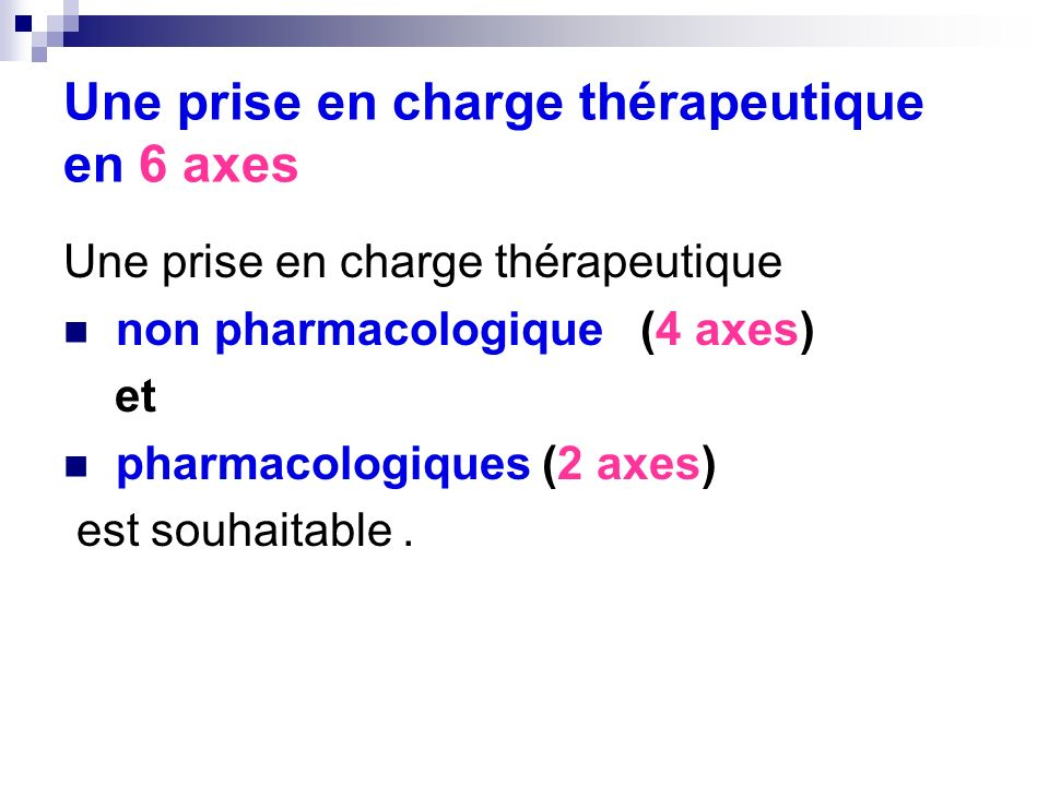 Une prise en charge thérapeutique en 6 axes