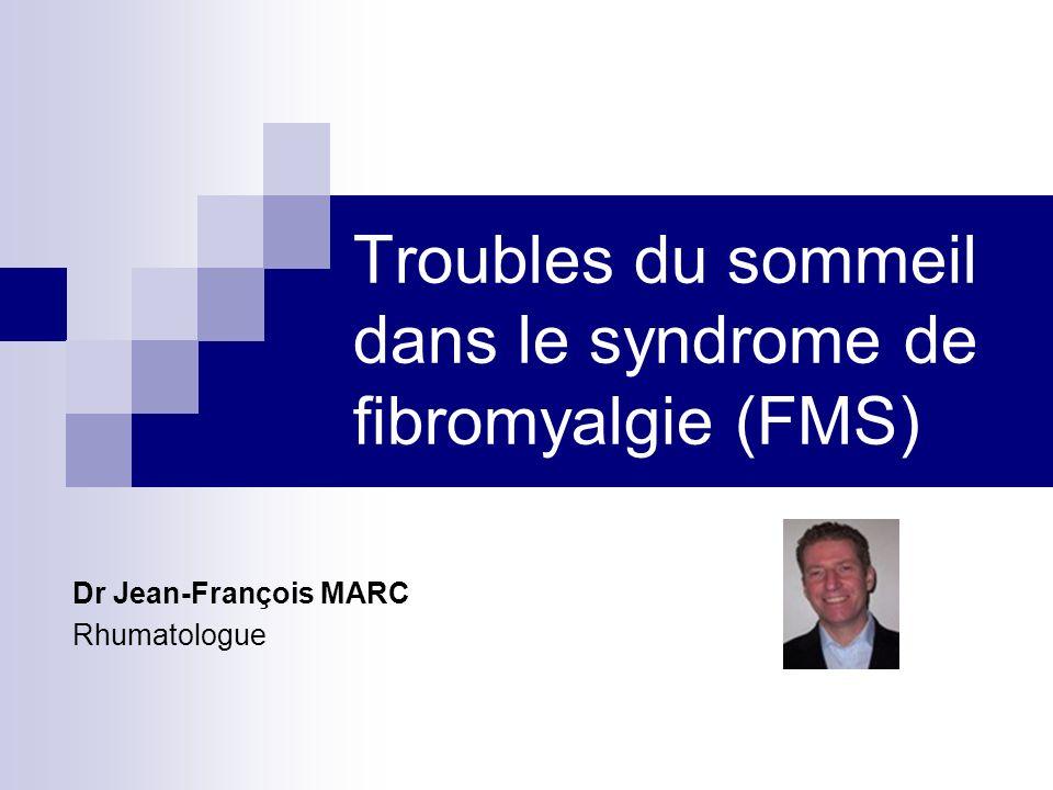 Troubles du sommeil dans le syndrome de fibromyalgie (FMS)