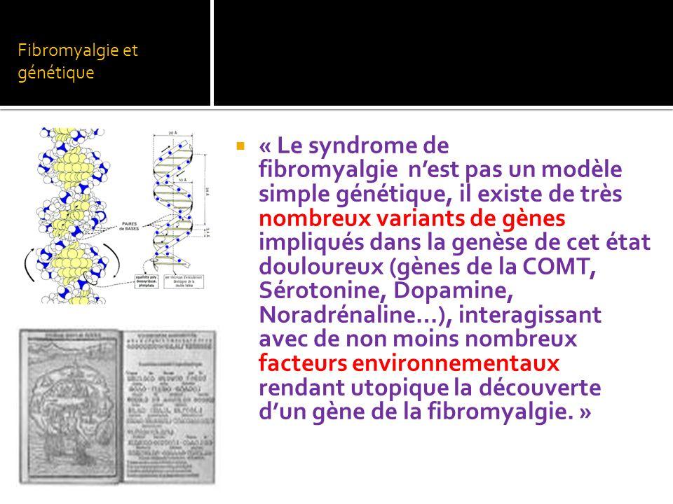 Fibromyalgie et génétique