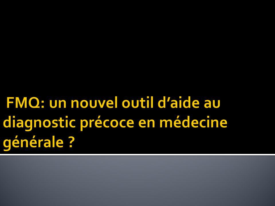 FMQ: un nouvel outil d'aide au diagnostic précoce en médecine générale