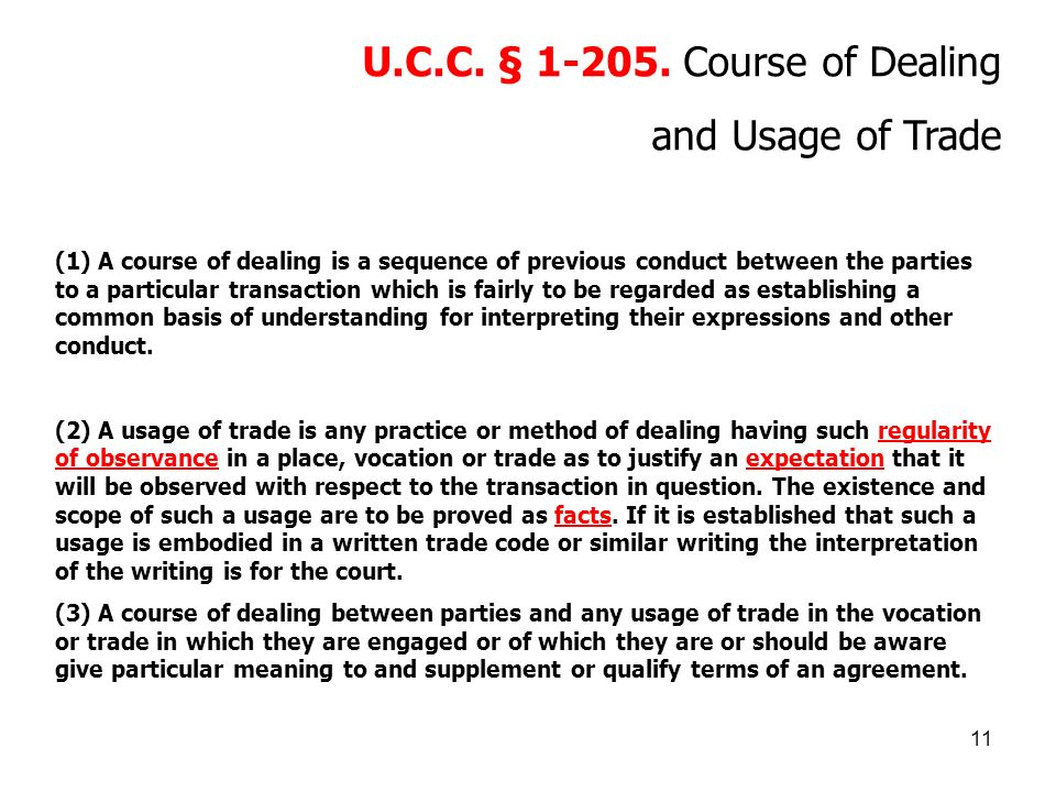 U.C.C. § 1-205. Course of Dealing and Usage of Trade