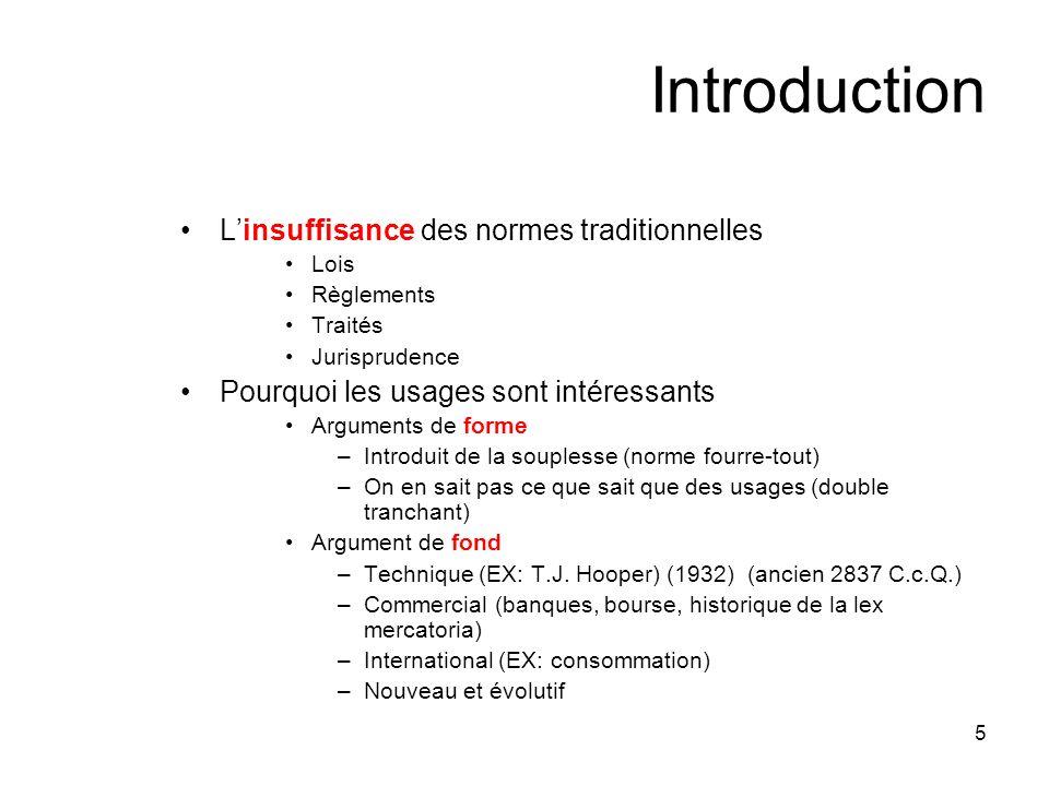 Introduction L'insuffisance des normes traditionnelles