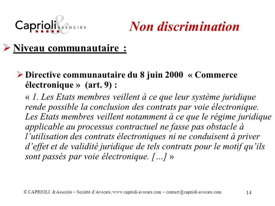 Non discrimination Niveau communautaire :