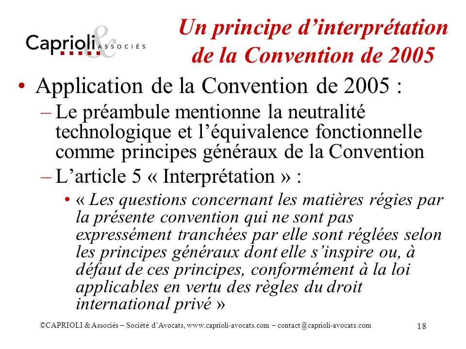Un principe d'interprétation de la Convention de 2005