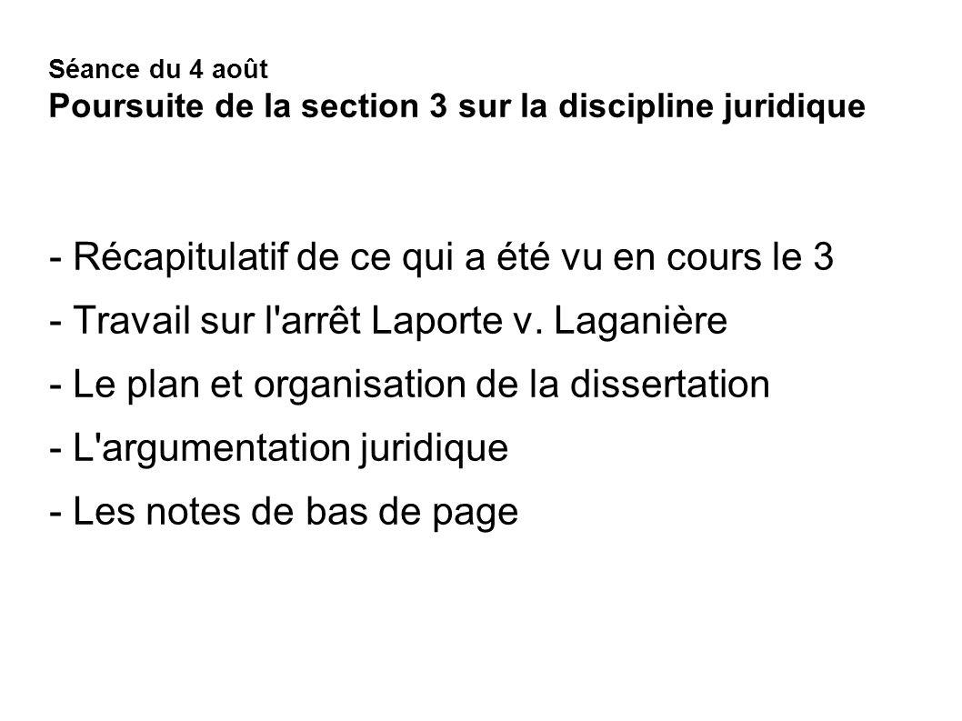 Séance du 4 août Poursuite de la section 3 sur la discipline juridique