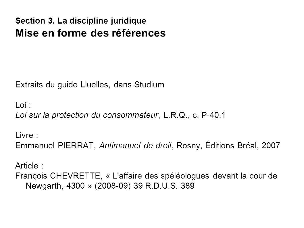 Section 3. La discipline juridique Mise en forme des références
