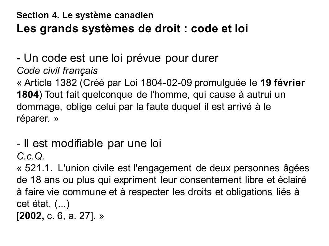 - Un code est une loi prévue pour durer