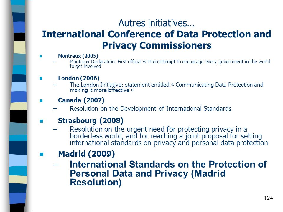 Autres initiatives… International Conference of Data Protection and Privacy Commissioners