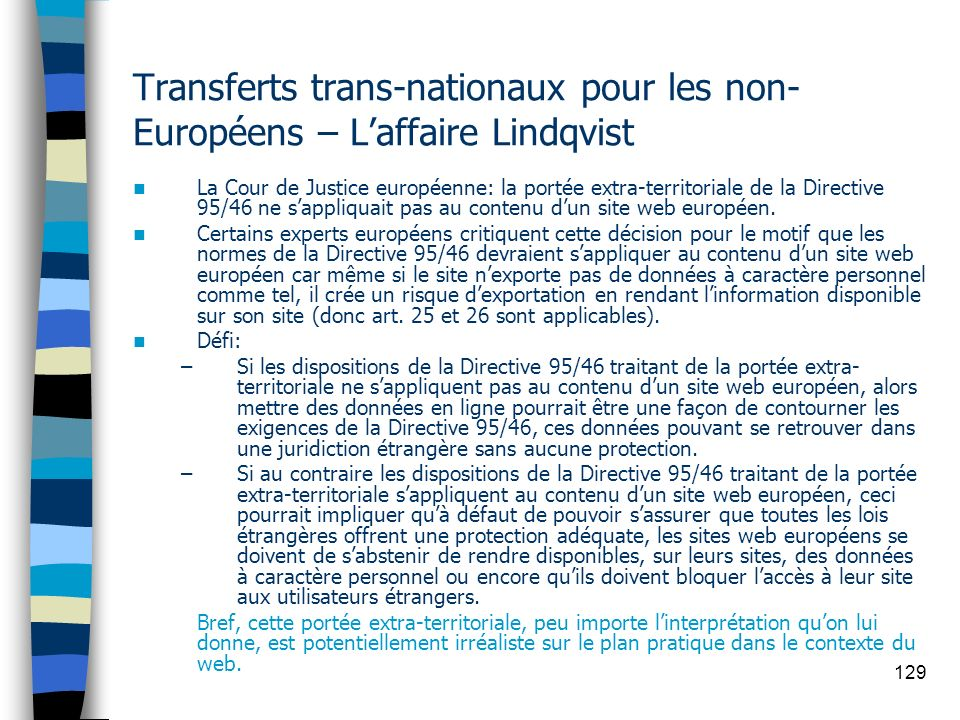 Transferts trans-nationaux pour les non-Européens – L'affaire Lindqvist