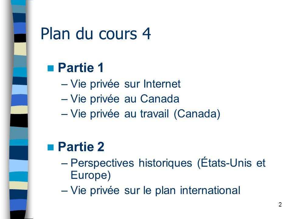 Plan du cours 4 Partie 1 Partie 2 Vie privée sur Internet