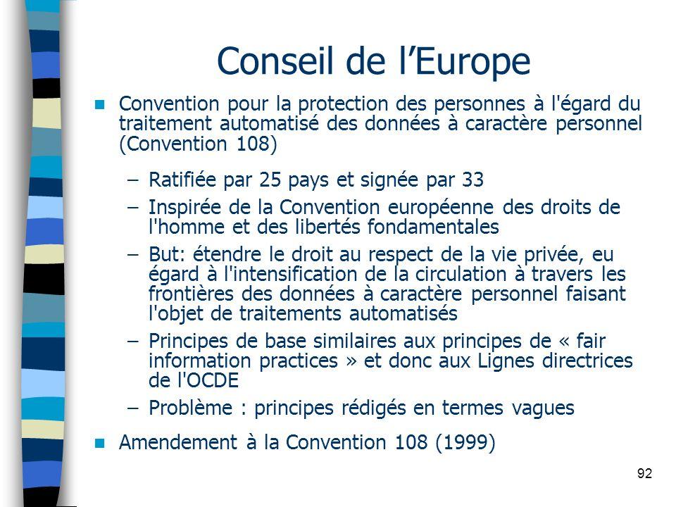 Conseil de l'Europe Convention pour la protection des personnes à l égard du traitement automatisé des données à caractère personnel (Convention 108)