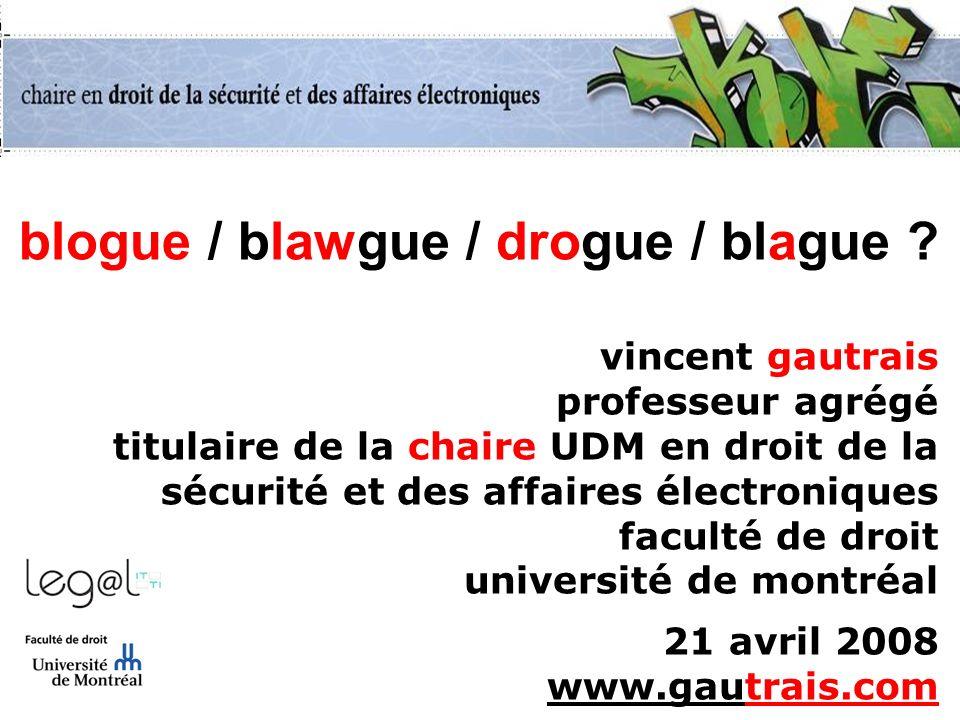 blogue / blawgue / drogue / blague