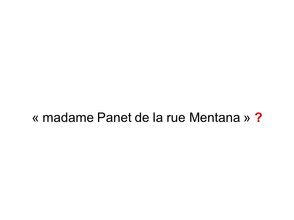 « madame Panet de la rue Mentana »