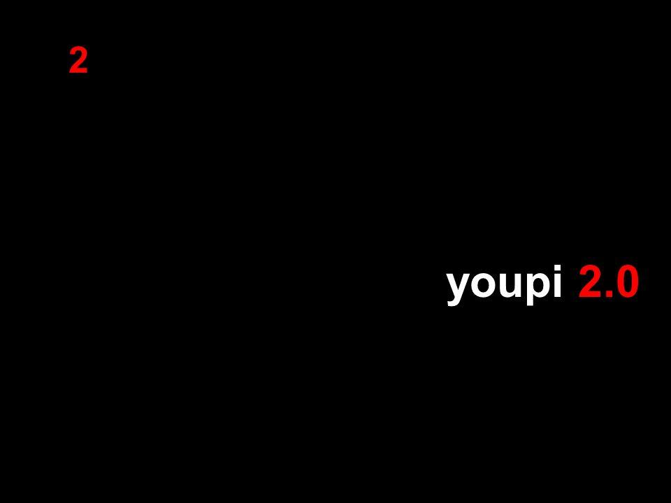 2 youpi 2.0