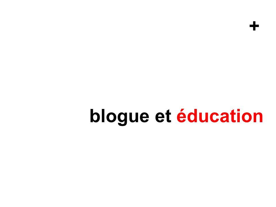 + blogue et éducation