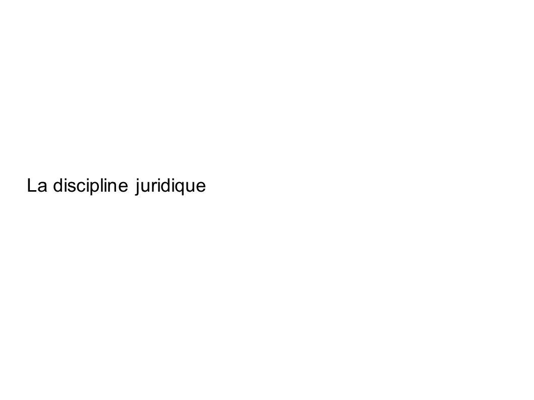 La discipline juridique
