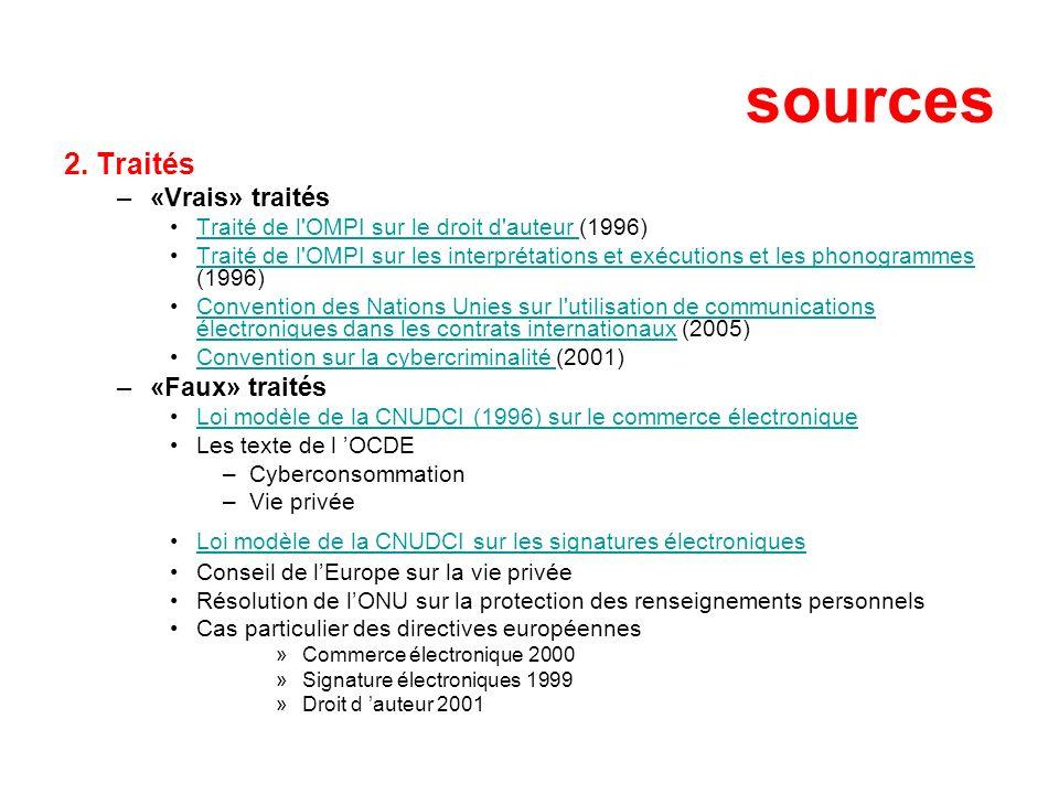 sources 2. Traités «Vrais» traités «Faux» traités