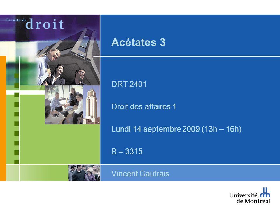 Acétates 3 DRT 2401 Droit des affaires 1