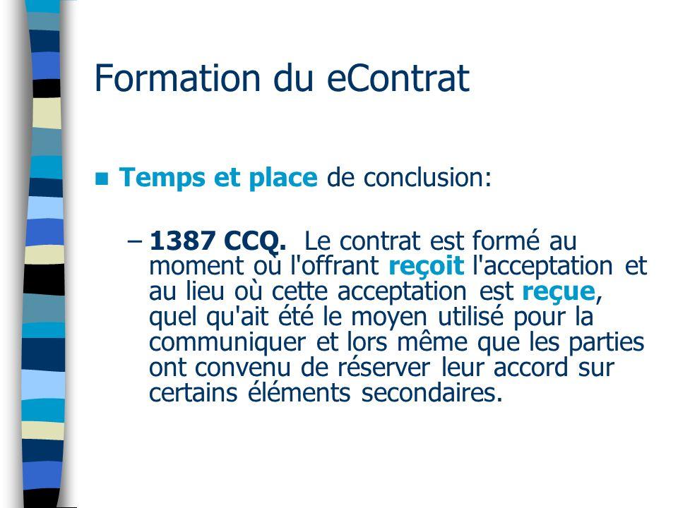 Formation du eContrat Temps et place de conclusion: