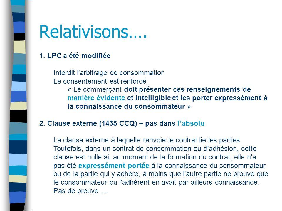 Relativisons…. 1. LPC a été modifiée