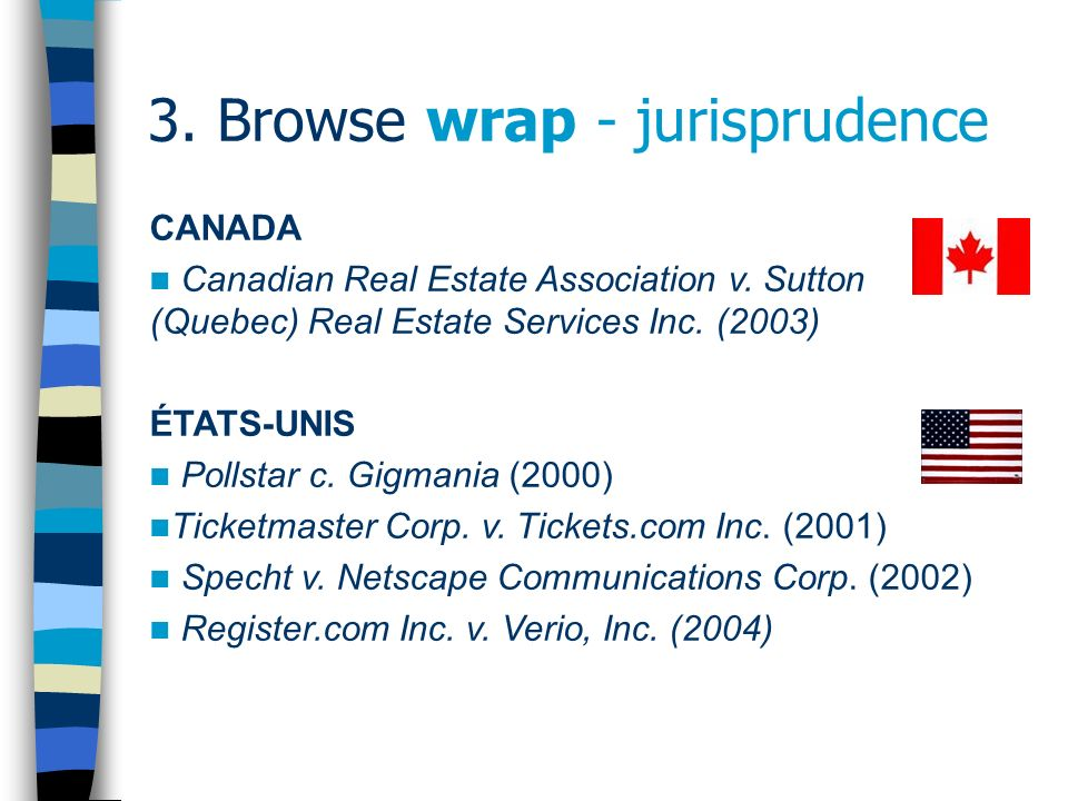 3. Browse wrap - jurisprudence