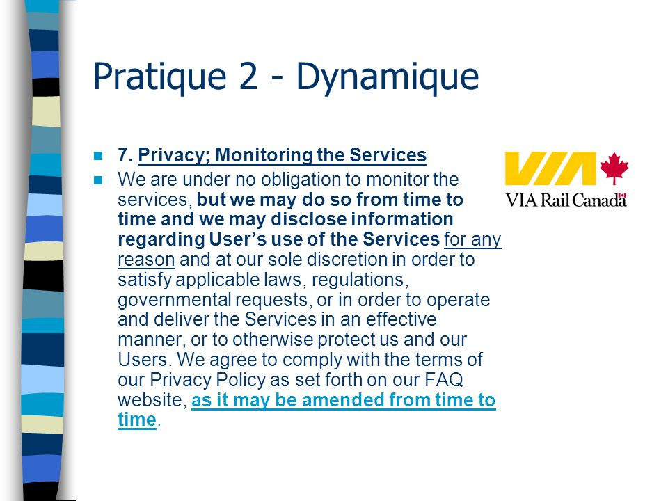 Pratique 2 - Dynamique 7. Privacy; Monitoring the Services