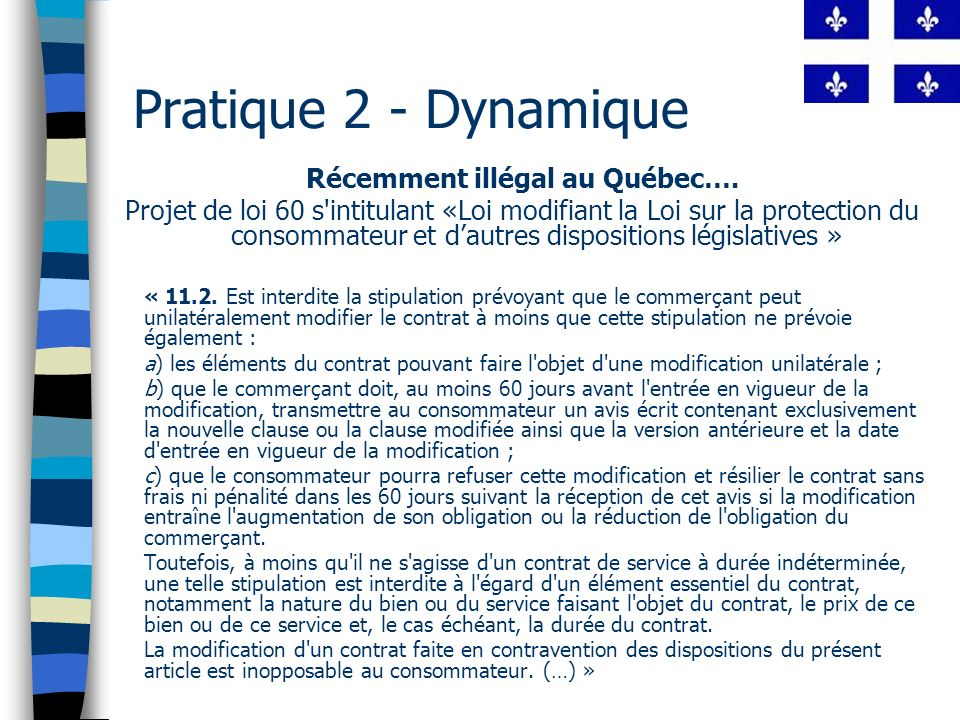Récemment illégal au Québec….