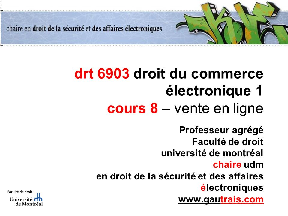 drt 6903 droit du commerce électronique 1 cours 8 – vente en ligne