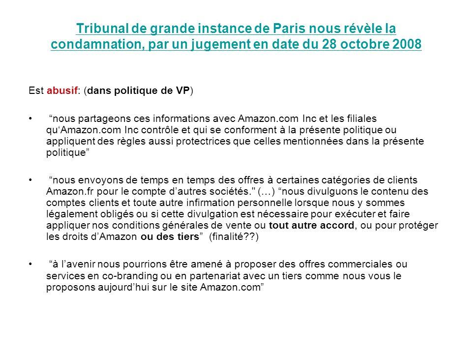 Tribunal de grande instance de Paris nous révèle la condamnation, par un jugement en date du 28 octobre 2008
