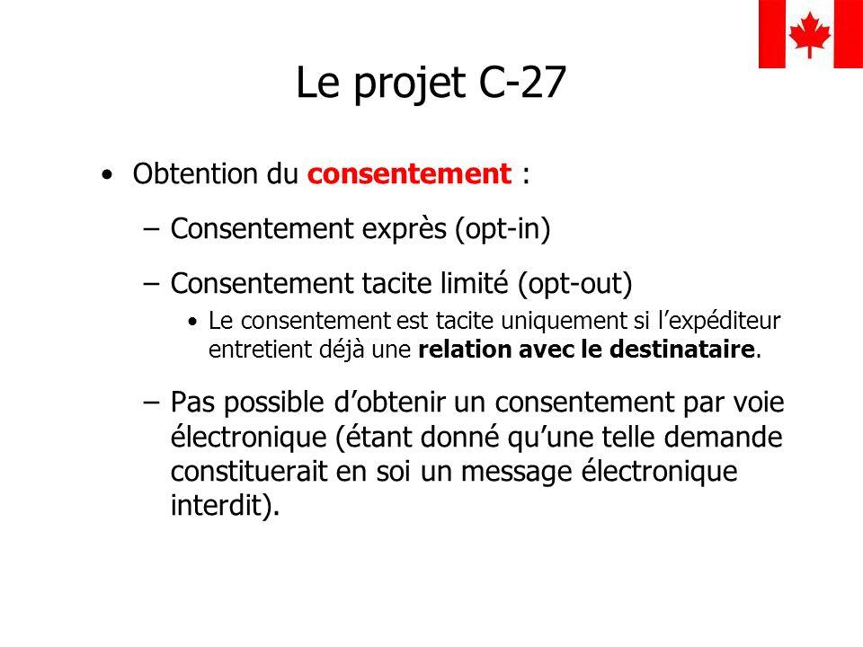 Le projet C-27 Obtention du consentement :