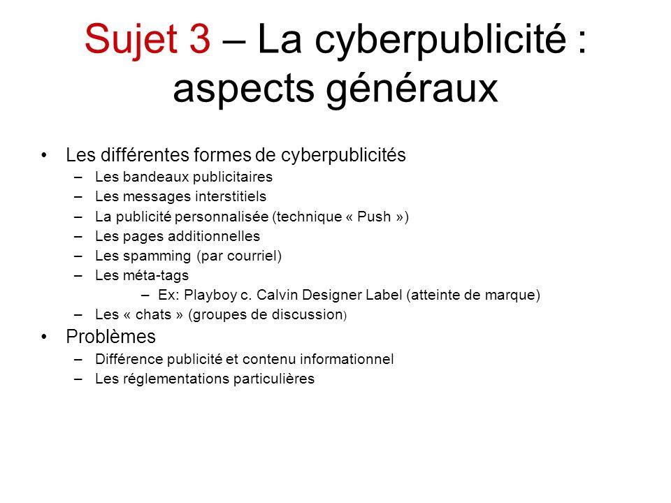 Sujet 3 – La cyberpublicité : aspects généraux