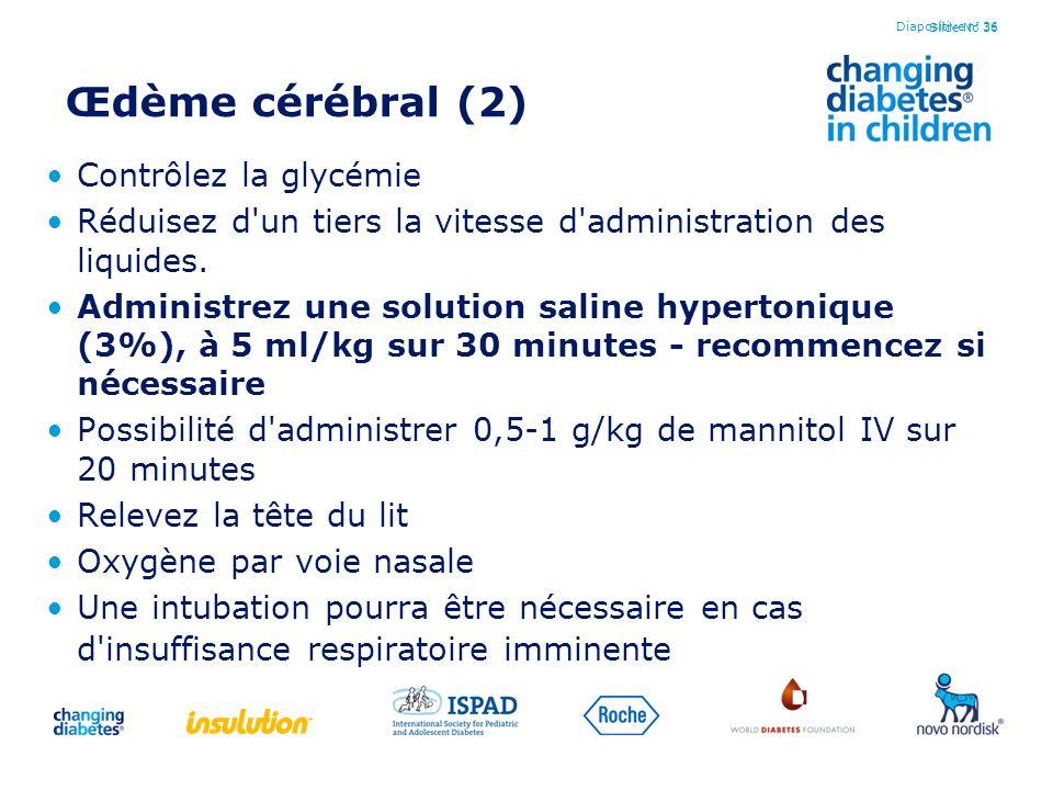 Œdème cérébral (2) Contrôlez la glycémie