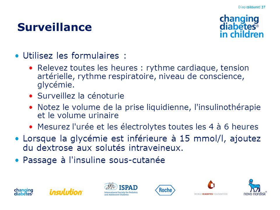 Surveillance Utilisez les formulaires :