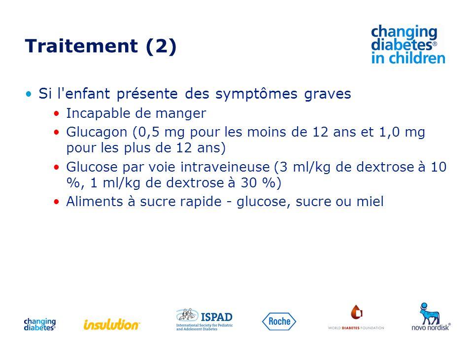 Traitement (2) Si l enfant présente des symptômes graves
