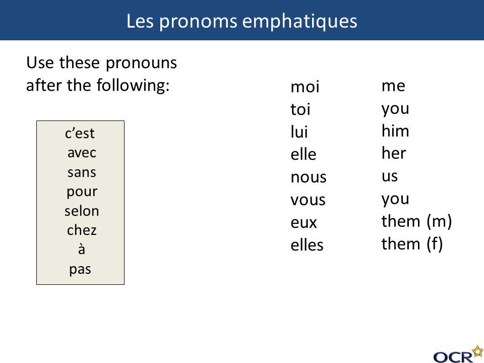Les pronoms emphatiques