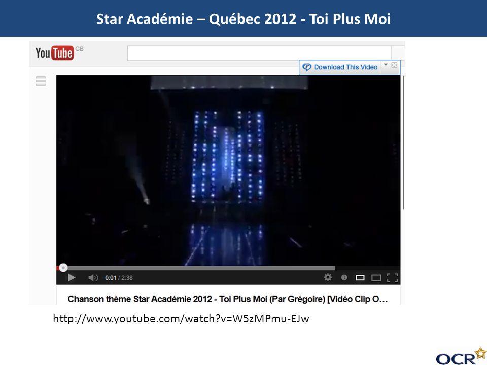 Star Académie – Québec 2012 - Toi Plus Moi