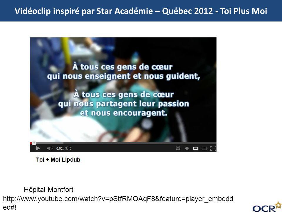 Vidéoclip inspiré par Star Académie – Québec 2012 - Toi Plus Moi