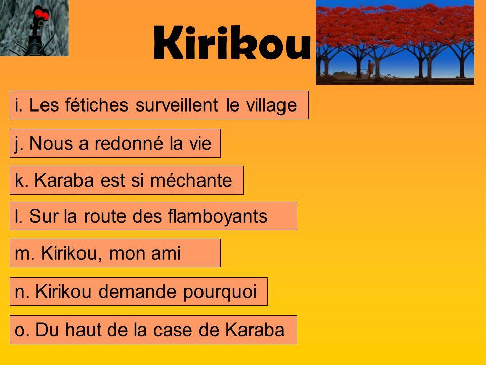 Kirikou i. Les fétiches surveillent le village
