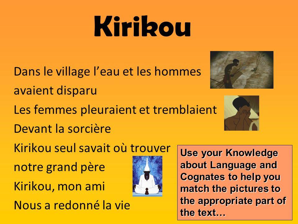 Kirikou Dans le village l'eau et les hommes avaient disparu