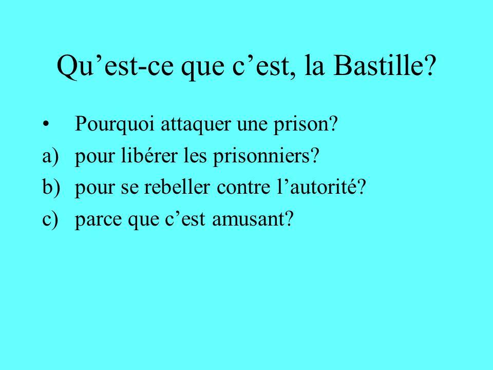 Qu'est-ce que c'est, la Bastille