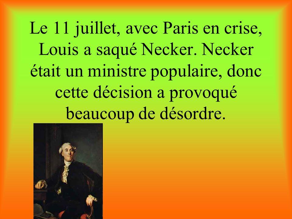 Le 11 juillet, avec Paris en crise, Louis a saqué Necker