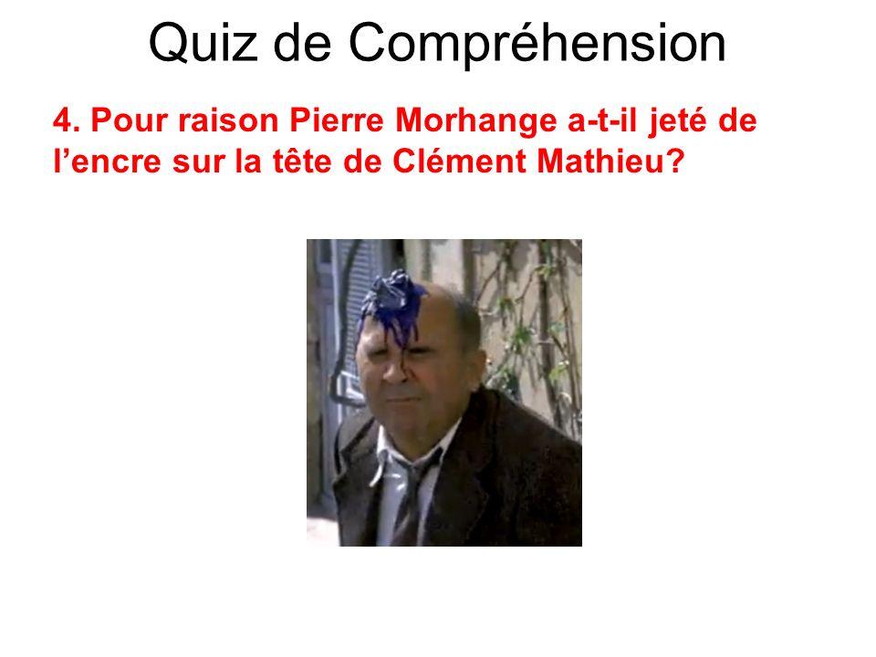 Quiz de Compréhension 4.