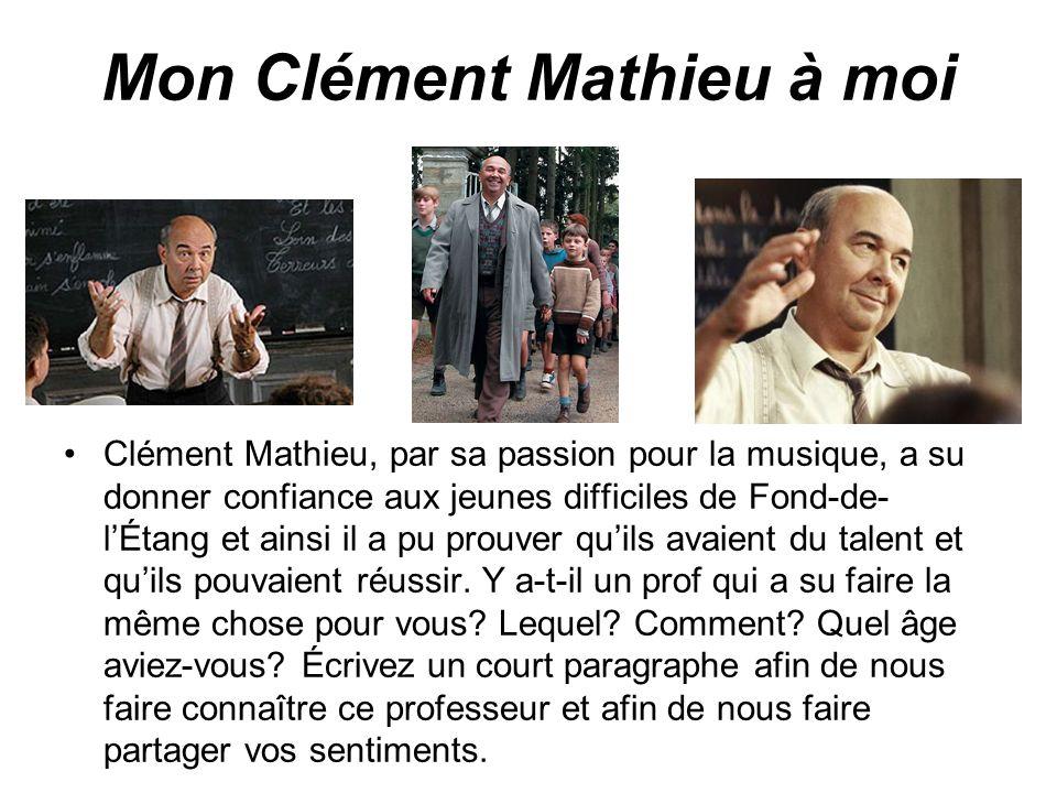 Mon Clément Mathieu à moi