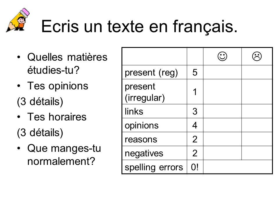 Ecris un texte en français.