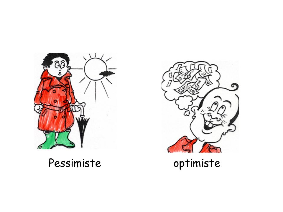 Pessimiste optimiste
