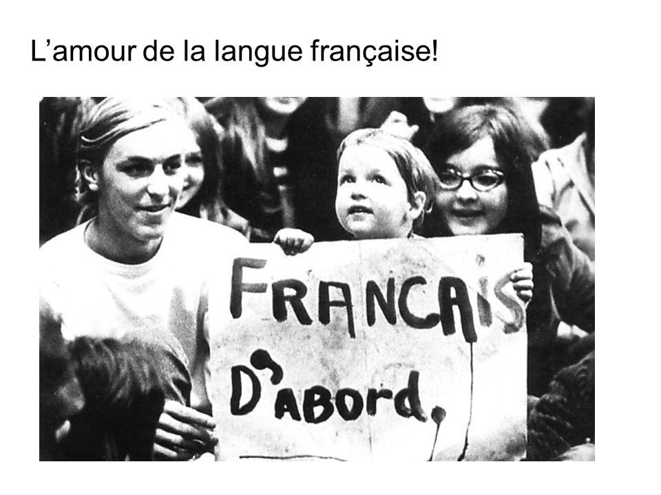L'amour de la langue française!